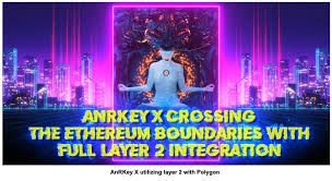 AnRKey X Crossing The <b>Ethereum</b> Boundaries With Full Layer 2 ...