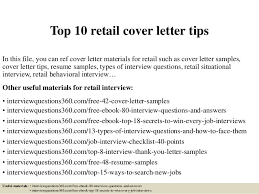 Top 10 retail cover letter tips Top 10 retail cover letter tips In this file, you can ref cover letter materials ...