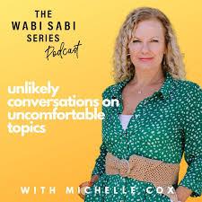 Wabi Sabi Series
