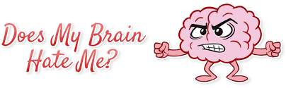Image result for brain why do you hate me