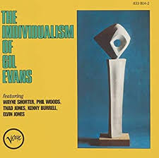 EVANS, GIL - The Individualism of <b>Gil Evans</b> - Amazon.com Music
