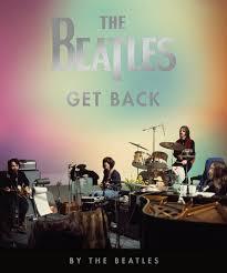 The <b>Beatles</b>: Get Back