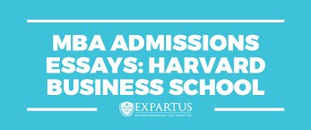 MBA Admissions Essays   Harvard Business School