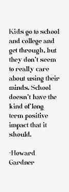 Howard Gardner Quotes & Sayings