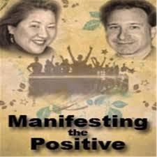 Manifesting the Positive!