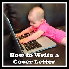 san diego hr mom how to write a cover letter how to write a cover letter