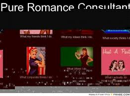 Pure Romance Consultant... - Meme Generator What i do via Relatably.com