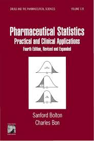 pharmaceutical statistics practical and clinical applications fourth practical and clinical applications fourth edition revised and expanded