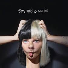 <b>Sia - This Is</b> Acting Lyrics and Tracklist | Genius