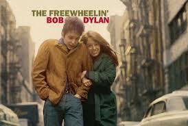 Ranking the songs of <b>Bob Dylan 'The</b> Freewheelin' <b>Bob Dylan</b>'