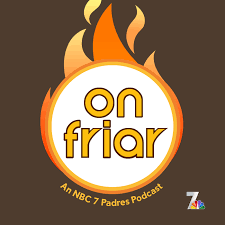 On Friar, An NBC 7 Padres Podcast