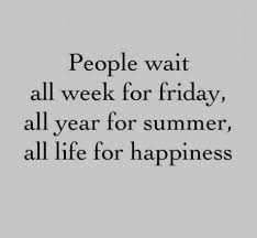 Gagnamite: Motivational Quote: People Wait All Week For Friday All ...