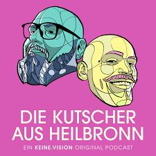 DIE KUTSCHER AUS HEILBRONN | keine.vision