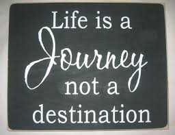 Image result for life is not a journey