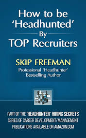 cheap job search headhunter job search headhunter deals on get quotations middot how to be headhunted by top recruiters headhunter hiring secrets job
