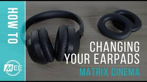 Changing your earpads on the <b>MEE audio Matrix</b> Cinema ...