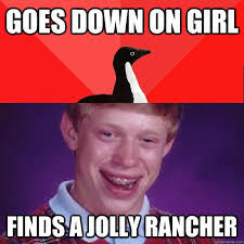 Goes down on girl Finds a jolly rancher - Socially Awesome Bad ... via Relatably.com