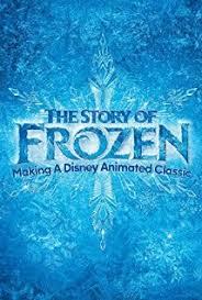 The Story of Frozen: Making a Disney Animated Classic – Legendado