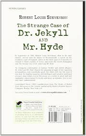 the strange case of dr jekyll and mr hyde robert louis the strange case of dr jekyll and mr hyde robert louis stevenson 9780486266886 literature amazon