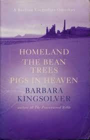 Homeland / The Bean Trees / Pigs in Heaven by Barbara Kingsolver ...