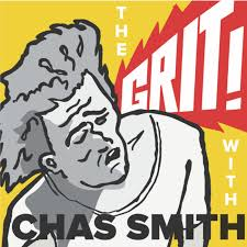The Grit! with Chas Smith