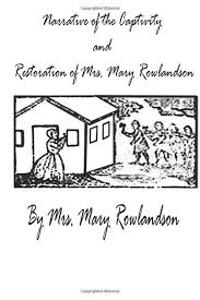 mary rowlandson essay mary rowlandson wikipedia captivity     Medoblako com
