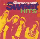 Ballroom Blitz & More Sweet Hits