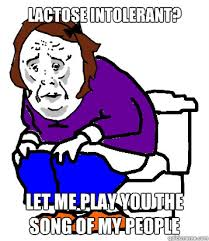 Lactose intolerant memes | quickmeme via Relatably.com