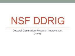 NSF DDRIG Doctoral Dissertation Research Improvement Grants  SlidePlayer