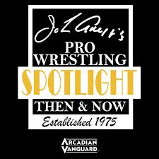 John Arezzi's Pro Wrestling Spotlight Then & Now