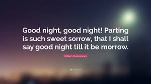 william shakespeare quotes quotefancy william shakespeare quote good night good night parting is such sweet sorrow