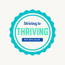 Striving to Thriving