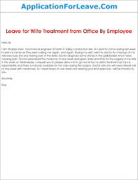 leave application for wife treatment png application letter for wife s treatment
