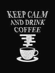 Quote Coffee Poster. <b>Keep Calm</b> And <b>Drink</b> Coffee. Chalk ...