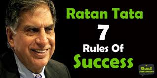 ratan tata rules of success n business leader ratan tata 7 rules of success n business leader entrepreneur interviews