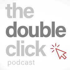 The Double-Click Podcast
