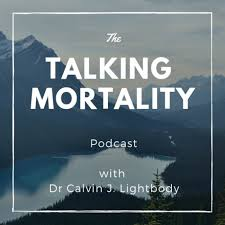 The Talking Mortality Podcast