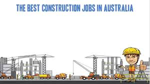 the best jobs in construction in the best jobs in construction in