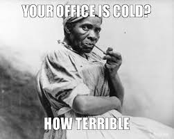 your-office-is-cold-how-terrible.jpg.png via Relatably.com