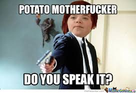 Potato Memes. Best Collection of Funny Potato Pictures via Relatably.com