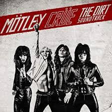 <b>Mötley Crüe - The</b> Dirt Soundtrack - Amazon.com Music