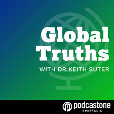 Global Truths with Dr Keith Suter