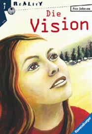 """Inhaltsangabe zu """"Die Vision"""" von <b>Pete Johnson</b> - die_vision-9783473581290_xxl"""