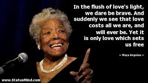 Image result for in the flush of love's light we dare be brave