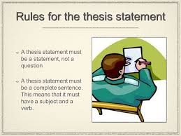 the essay  ii from paragraph to essay expanding the  a thesis statement must be a statement not a question a thesis statement must be