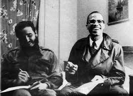 to honour fidel castro means to continue his work of fighting fidel malcolm