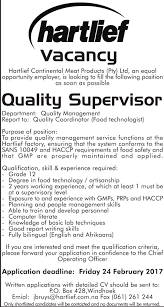 vacancy quality supervisor hartlief we have a vacancy for quality supervisor at our factory in windhoek to apply kindly send your cv to jbruys hartlief com na info hartlief com na or hand
