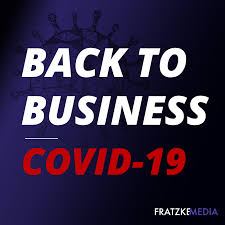 Back To Business: COVID-19 & You