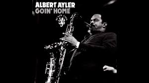 <b>Albert Ayler</b> ‎– Goin' Home [Full Album] - YouTube