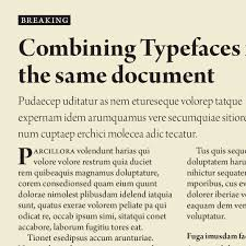 eight tips for combining typefaces create an example of fonts in the typeface arno pro used in a layout